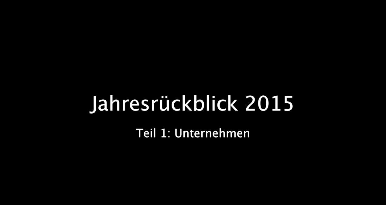 Jahresrückblick 2015 Teil 1