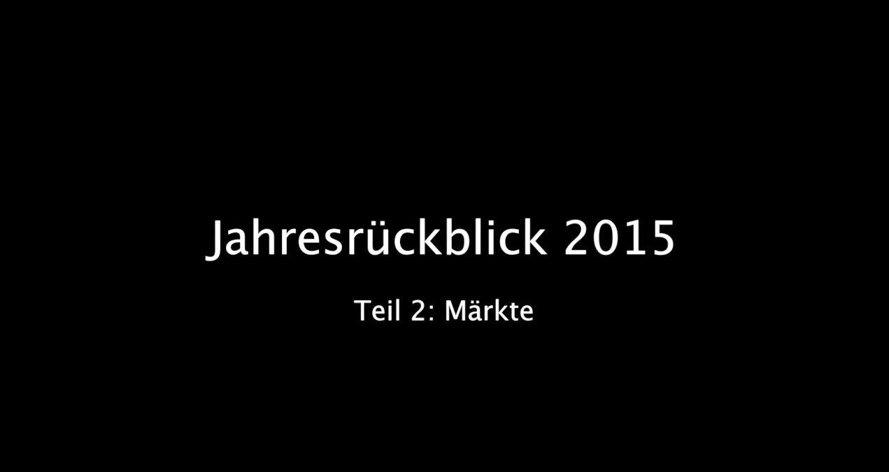 Jahresrückblick 2015 Teil 2